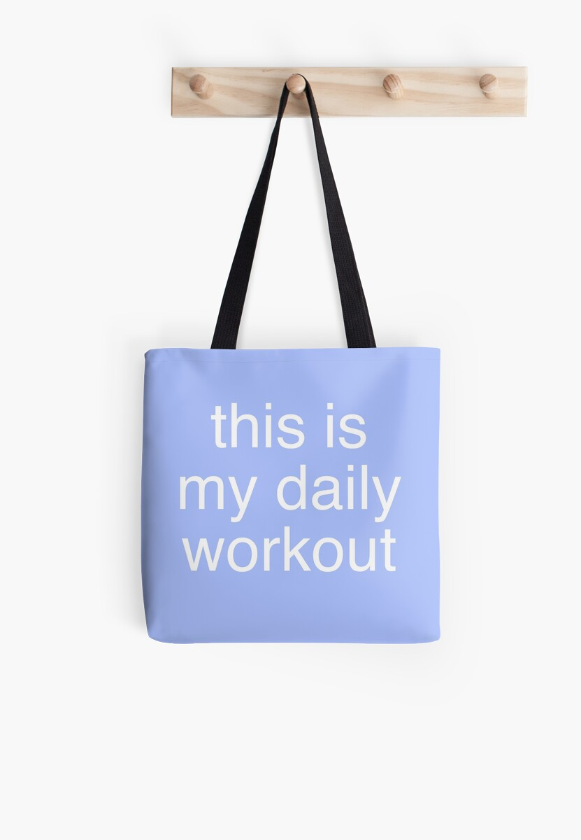 This is my daily workout (Blue) by Kitmagic