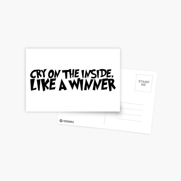 Cry on the inside Postcard
