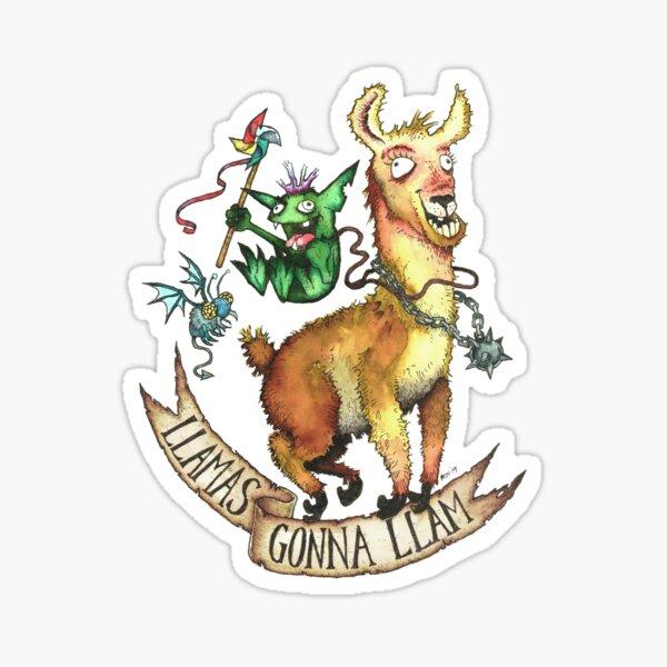 Llamas Gonna Llam Sticker