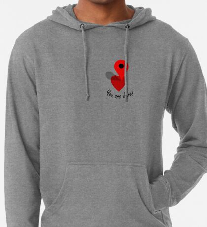 You Are Here! Lightweight Hoodie