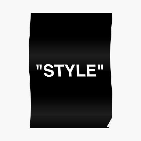 "LOGO ""STYLE"" - BLANC Poster"