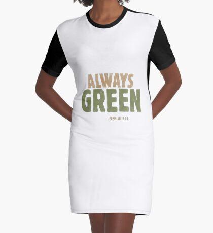 Always green - Jeremiah 17:7-8 Graphic T-Shirt Dress