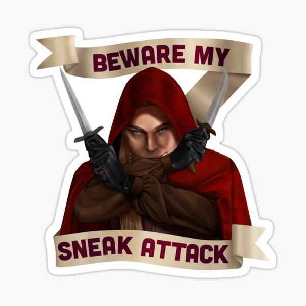 Rogue: Beware My Sneak Attack Sticker