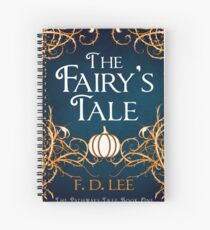 The Fairy's Tale Spiral Notebook
