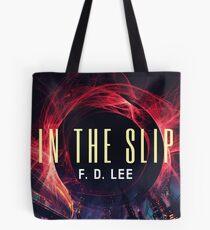 In The Slip Tote Bag