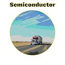 Truck Drivers Are Semiconductors by kyefox