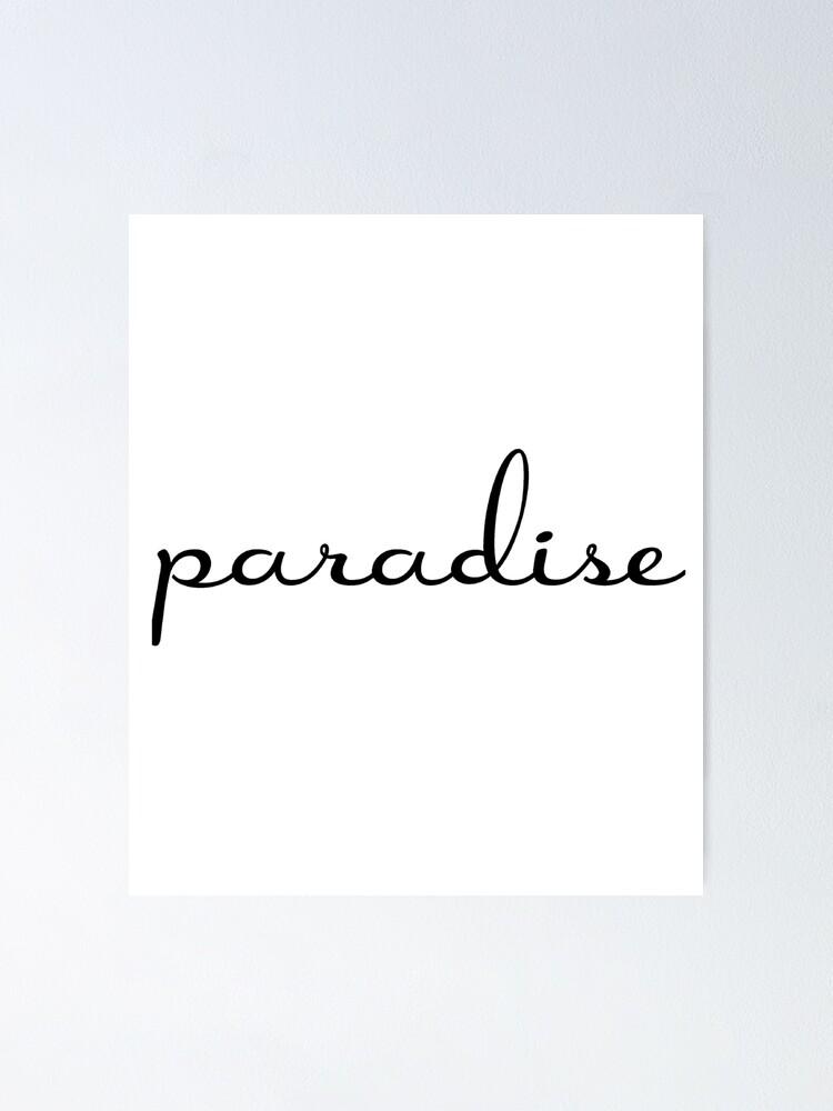 Paradise Lana Del Rey Poster By Unicorndeni Redbubble
