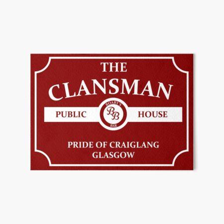 The Clansman Pub Art Board Print