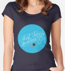 Just Keep Swimming Women's Fitted Scoop T-Shirt