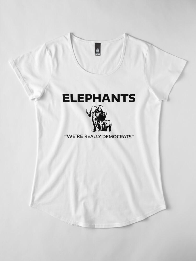 Alternate view of Elephants: We're Really Democrats Premium Scoop T-Shirt