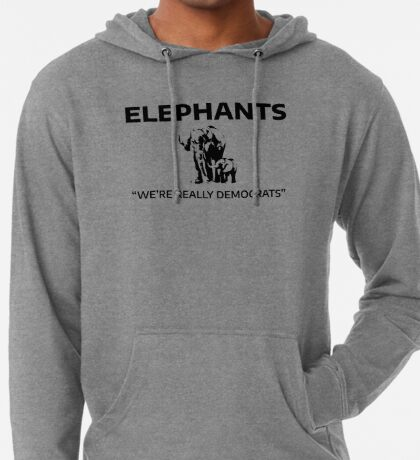 Elephants: We're Really Democrats Lightweight Hoodie