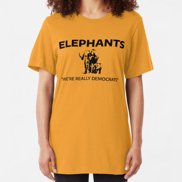 Elephants: We're Really Democrats Slim Fit T-Shirt