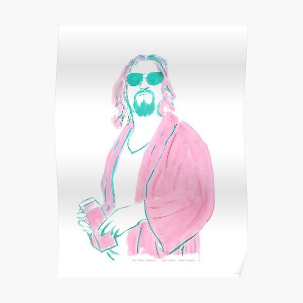 The Dude, El Duderino, His Dudeness, Duder, The Big Lebowski Poster