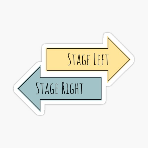 Stage Left, Stage Right Sticker