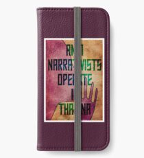 Anti-Narrativists Operate in Thaiana iPhone Wallet/Case/Skin