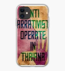 Anti-Narrativists Operate in Thaiana iPhone Case