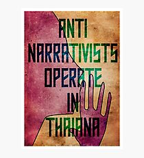 Anti-Narrativists Operate in Thaiana Photographic Print