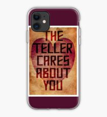 The Teller Cares About You iPhone Case