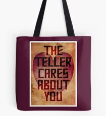 The Teller Cares About You Tote Bag