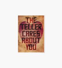 The Teller Cares About You Art Board Print