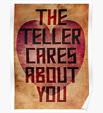 The Teller Cares About You Poster