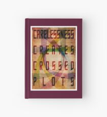 Careless Creates Crossed Plots Hardcover Journal