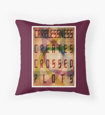 Careless Creates Crossed Plots Throw Pillow