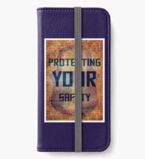 Protecting Your Safety iPhone Wallet/Case/Skin