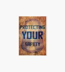 Protecting Your Safety Art Board Print
