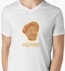 You Big Dummy Men's V-Neck T-Shirt