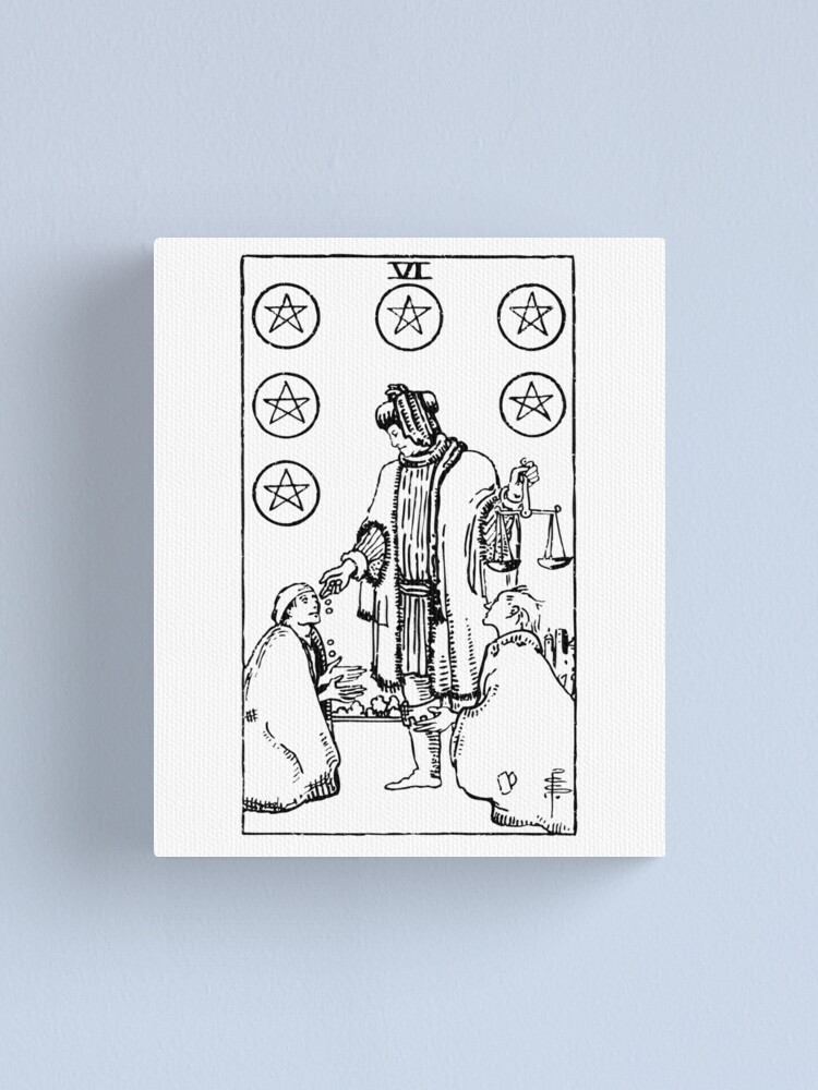 Tarot Card 6 Of Pentacles Six Of Pentacles Black Amp White Canvas Print By Tarotcarddesign Redbubble If you're wondering how someone feels about you, there is this post includes a vintage and modern fortune telling meanings of the 6 of pentacles, ideal for the. tarot card 6 of pentacles six of pentacles black amp white canvas print by tarotcarddesign redbubble
