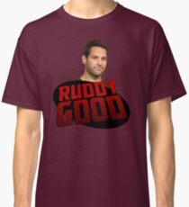 ANT MAN IS RUDDY GOOD Classic T-Shirt