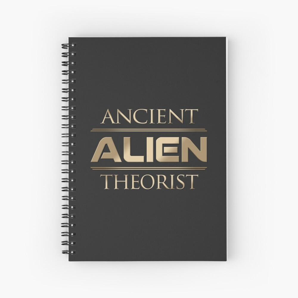 Ancient Alien Theorist Spiral Notebook