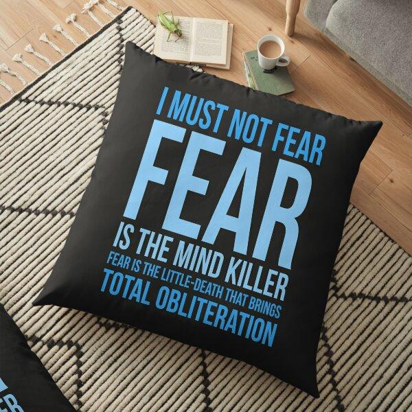 Litany Against Fear (short) Floor Pillow