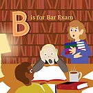 L is for Law B is for Bar Exam by vgoodman