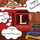 L is for Law  by vgoodman