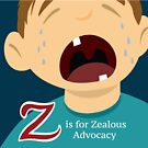 L is for Law Z is for Zealous Advocacy by vgoodman