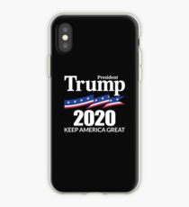 President Trump 2020 - Keep America Great iPhone Case