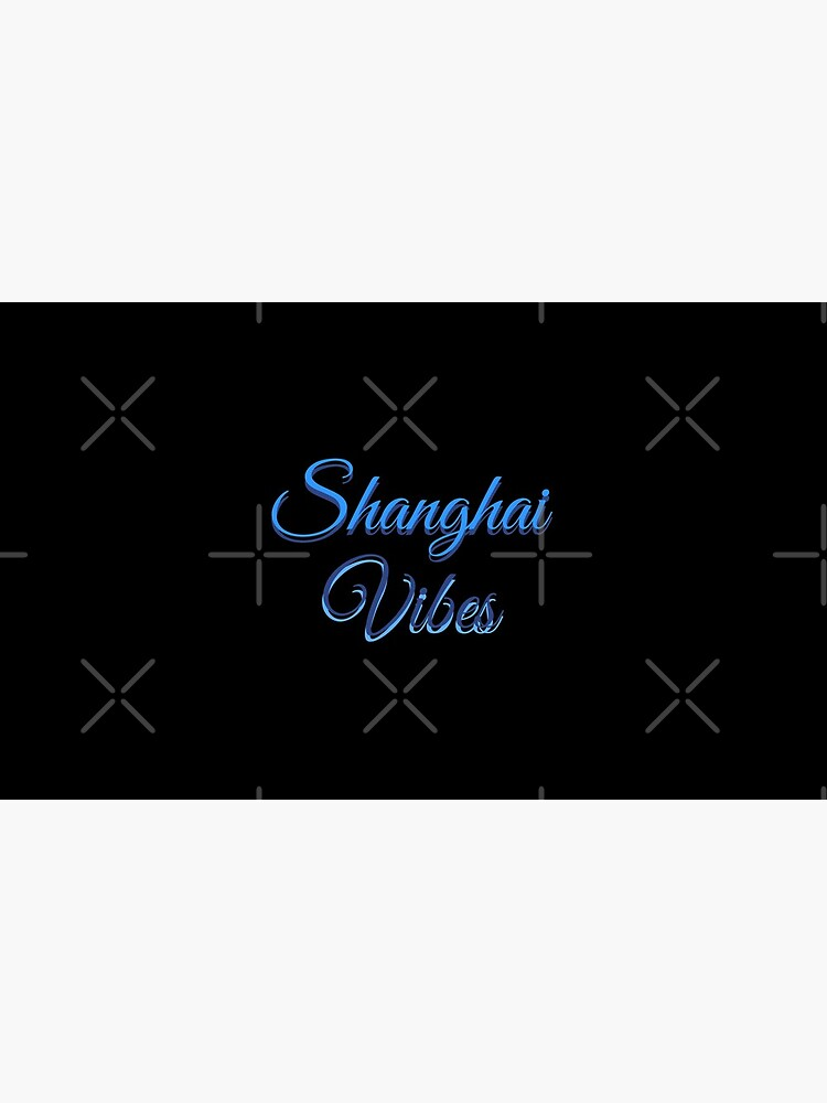 Shanghai Vibes by phys