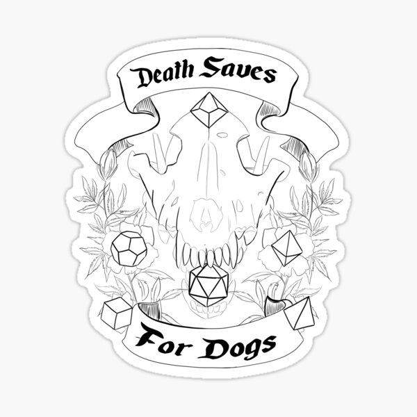 Death Saves For Dogs Sticker