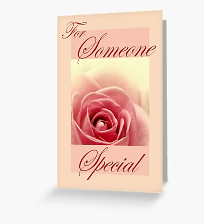 Someone Special Card Greeting Card