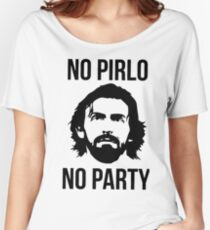 NO PIRLO NO PARTY Women's Relaxed Fit T-Shirt