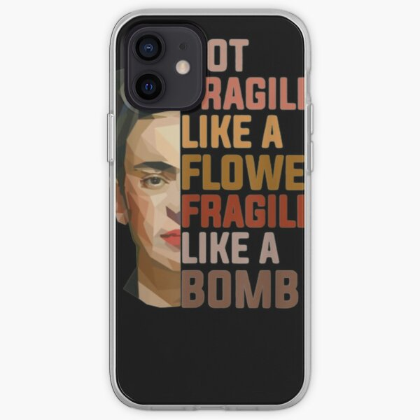 Not Fragile Like A Flower Fragile Like A Bomb Tee iPhone Soft Case