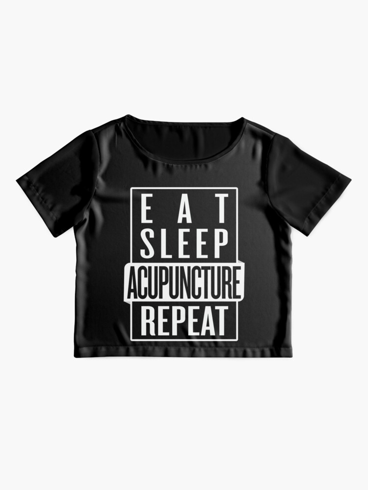 Alternate view of Eat Sleep Acupuncture Repeat Chiffon Top