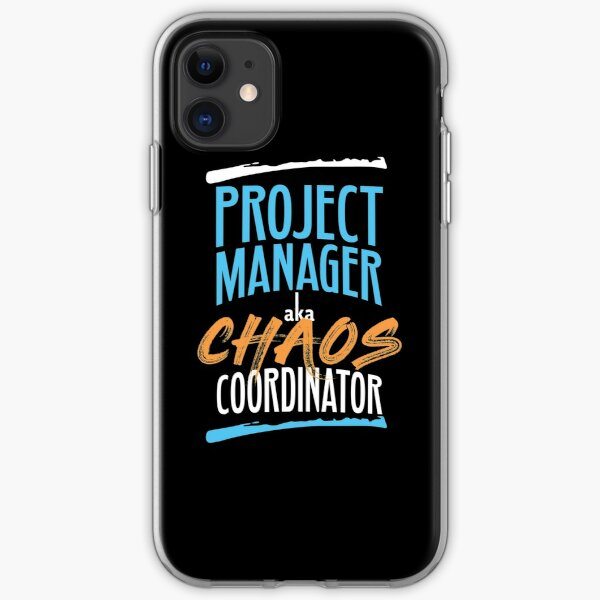 Funny Project Manager aka Chaos Coordinator Agile Design iPhone Soft Case