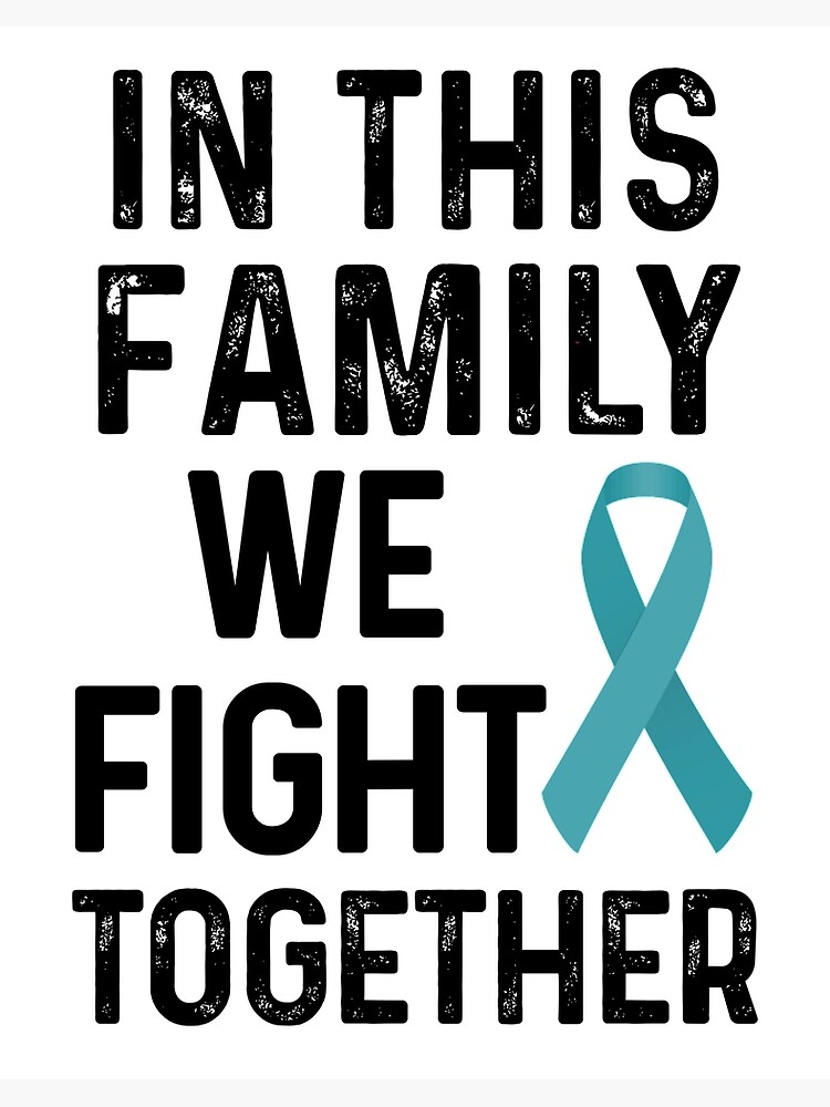 Ovarian Cancer Shirt Teal Cancer Ribbon Gift In This Family We Fight Together