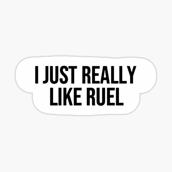 I just really like Ruel Saying Sticker