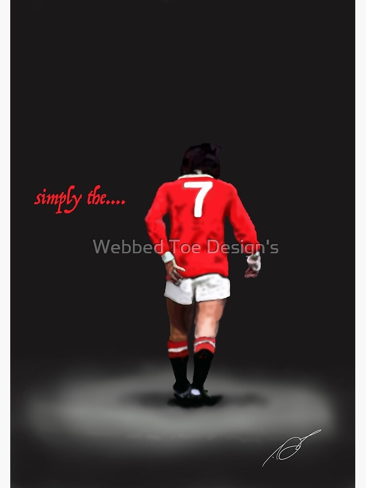 new arrival 6eaf7 85739 simply the...... Best. George Best Man Utd Legend | Greeting Card