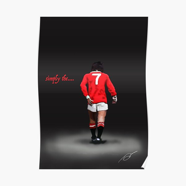 simply the...... Best. George Best. Legend  Poster