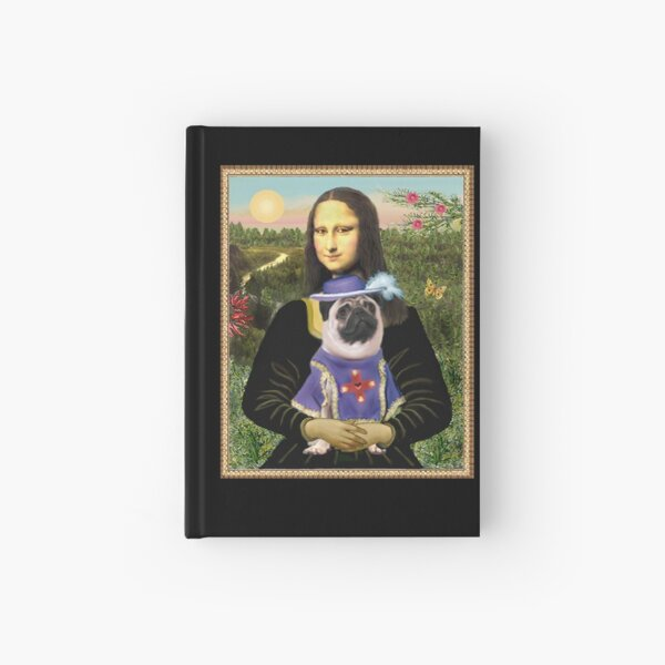 """Mona Lisa and """"Sir"""" Pug Hardcover Journal"""